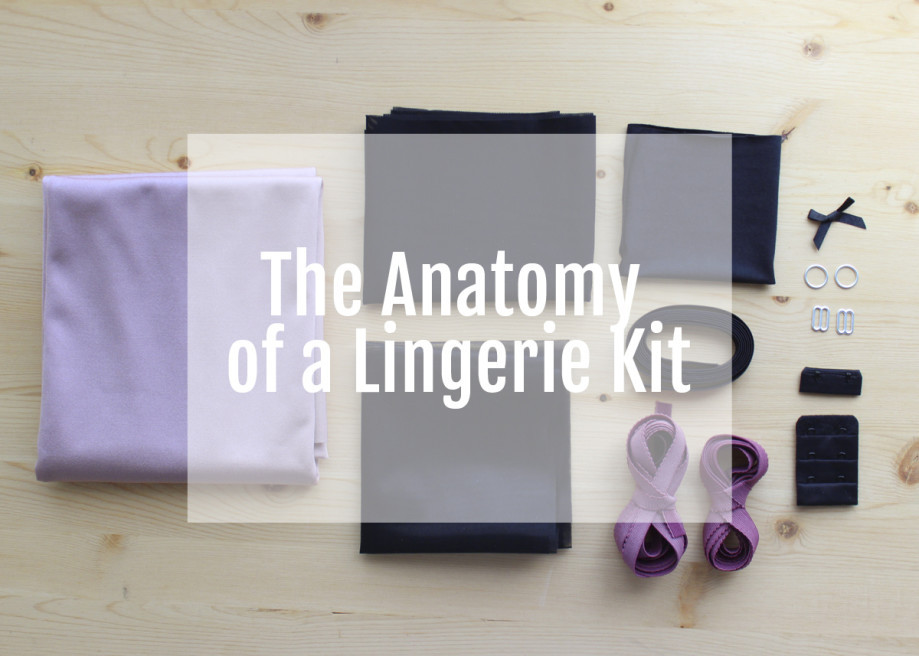 Anatomy of a Lingerie Kit